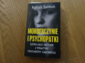 """Jest zbrodnia, musi być przyczyna - recenzja """"Morderczyń i psychopatek"""""""