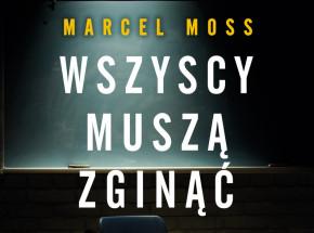 Marcel Moss powraca z nową książką!