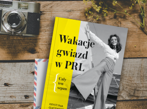 """""""Wakacje gwiazd w PRL. Cały ten szpan"""" już wkrótce w księgarniach"""