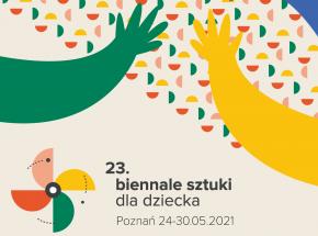"""23. Biennale Sztuki dla Dziecka: """"Spotkanie jako sztuka"""""""