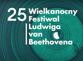 25. Wielkanocny Festiwal Ludwiga van Beethovena dostępny online