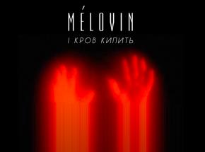 MELOVIN z nowym singlem!