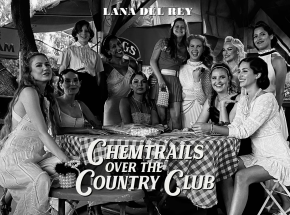 """Lana Del Rey - """"Chemtrails Over The Country Club"""" [RECENZJA]"""