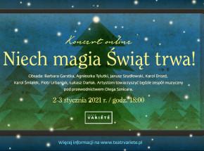 """""""Niech magia Świąt trwa"""" - wyjątkowy koncert online Teatru Variete!"""