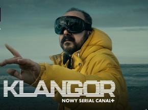 """Klangor"" - zwiastun nowego serialu CANAL+"
