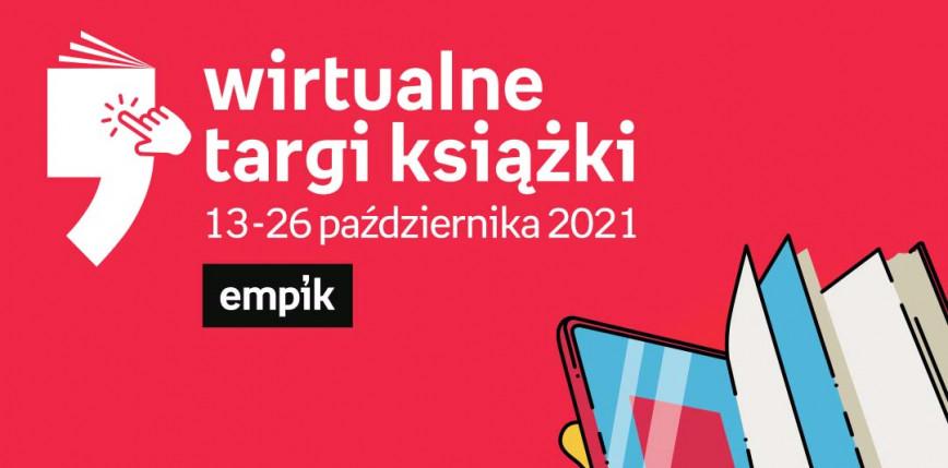 Ruszyła kolejna edycja Wirtualnych Targów Książki Empiku