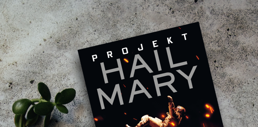 """Autor kultowego """"Marsjanina"""" powraca z nową powieścią. Premiera """"Projektu Hail Mary"""" już 5 maja!"""