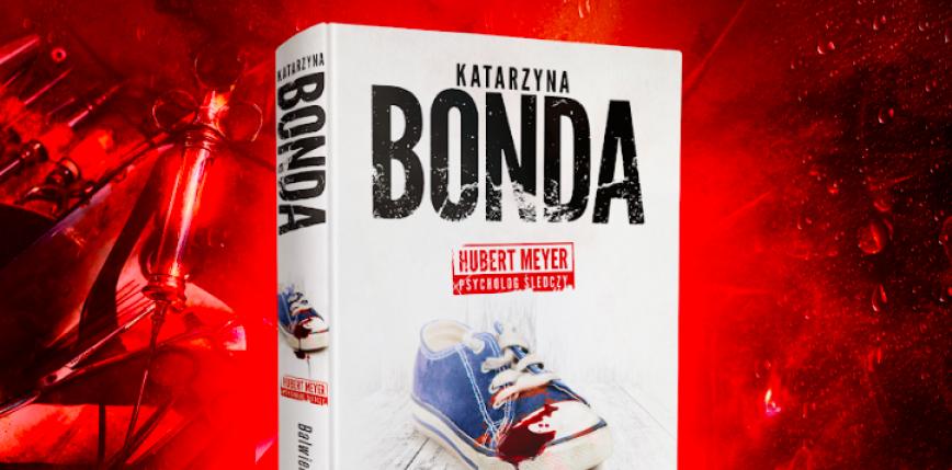 Nowa książka Katarzyny Bondy już 13 października!