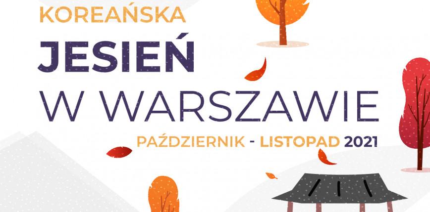 Koreańska Jesień w Warszawie