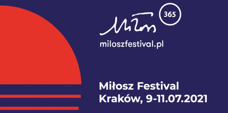 """""""Nieobjęta ziemia"""" - 10. edycja Festiwalu Miłosza"""