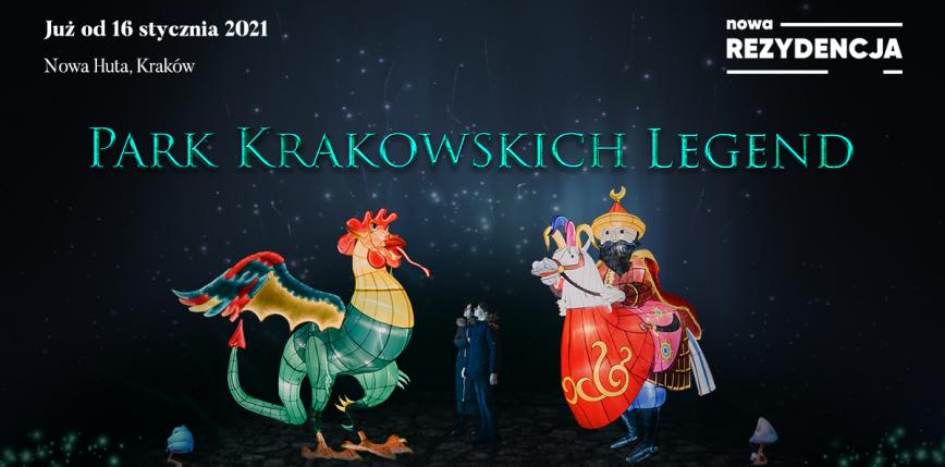 Nowe miejsce na mapie Krakowa – Park Krakowskich Legend