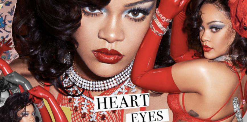 """""""YOU'RE NOT MY ONLY VALENTINE"""" - Rihanna z walentynkową kampanią marki """"Savage x Fenty"""""""