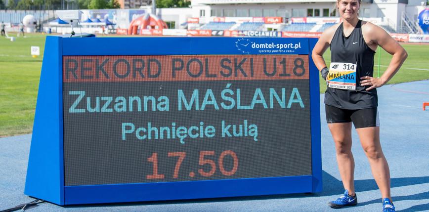 Lekkoatletyka - MP U18: rekord Polski Zuzanny Maślanej ozdobą mistrzostw!