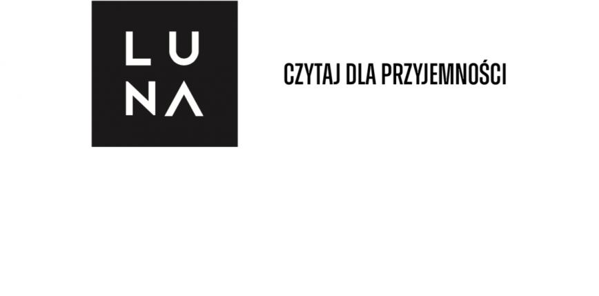 Wydawnictwo Luna - nowy imprint literatury popularnej Wydawnictwa Marginesy