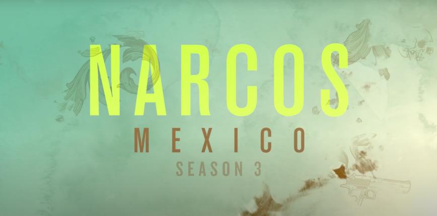 """""""Narcos: Meksyk"""" - znamy datę premiery finałowego sezonu"""