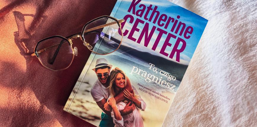 Historia dająca nadzieję - najnowsza powieśćKatherine Center [RECENZJA]