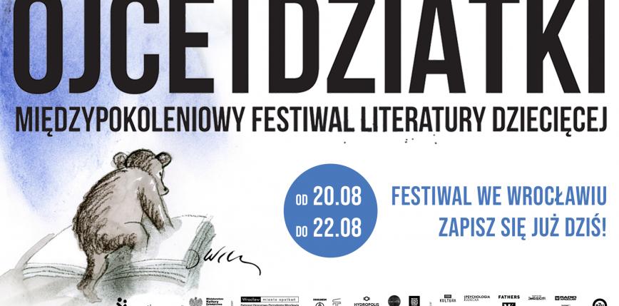 Startuje Międzypokoleniowy Festiwal Literatury Dziecięcej we Wrocławiu