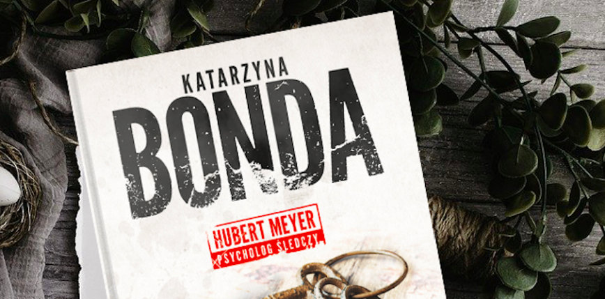 Nowa powieść Katarzyny Bondy już w księgarniach