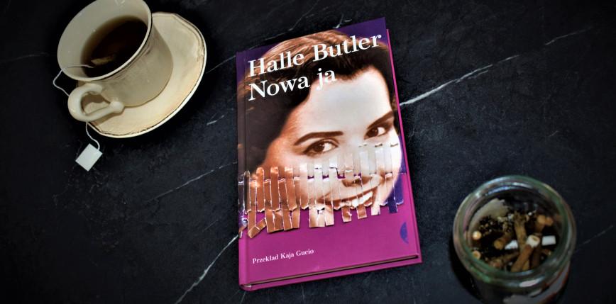 """Halle Butler """"Nowa ja"""", czyli życie kontra coachowskie iluzje [RECENZJA]"""