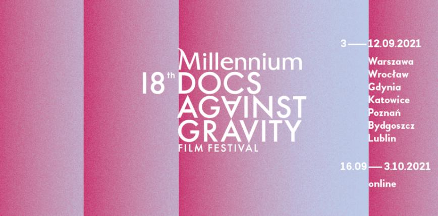 18. edycja Millenium Docs Against Gravity przeniesiona na wrzesień