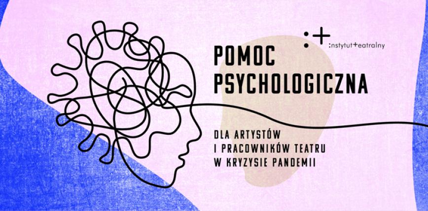 Pomoc psychologiczna dla artystów i pracowników teatru w kryzysie pandemii