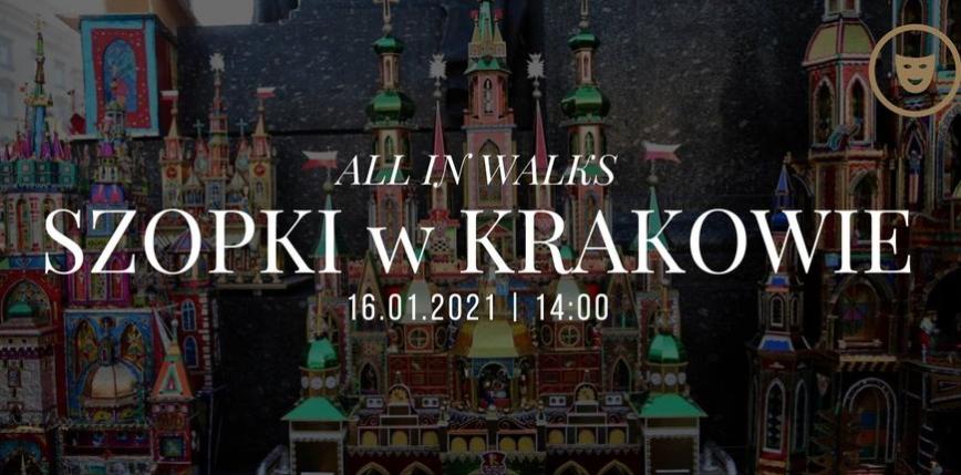 Bożonarodzeniowe szopki krakowskie - zwiedzanie online!