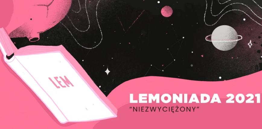 Lemoniada 2021 - konkurs czytelniczy ze znajomości dzieła Stanisława Lema
